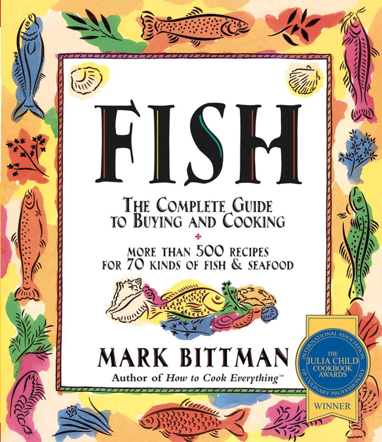 Fish By Bittman, Mark/ Gottlieb, Dennis M. (PHT)