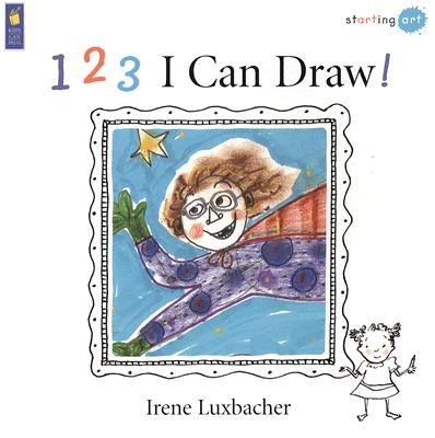 123 I Can Draw! By Luxbacher, Irene