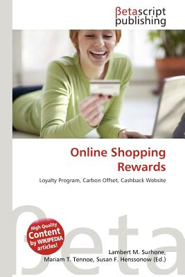 Betascript Publishing Online Shopping Rewards by Surhone, Lambert M./ Tennoe, Mariam T./ Henssonow, Susan F. [Paperback] at Sears.com